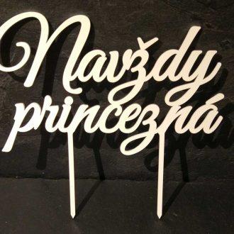 Zápich Navždy princezná